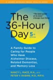 img - for The 36-Hour Day, fifth edition: The 36-Hour Day: A Family Guide to Caring for People Who Have Alzheimer Disease, Related Dementias, and Memory Loss (A Johns Hopkins Press Health Book) book / textbook / text book