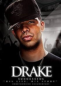 Drake - Successful: Unauthorized Documentary