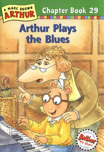 Arthur Plays the Blues: A Marc Brown Arthur Chapter Book 29 (Marc Brown Arthur Chapter Books)