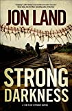 Strong Darkness: A Caitlin Strong Novel (Caitlin Strong Novels)