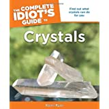 The Complete Idiot's Guide to Crystalsby Karen Ryan