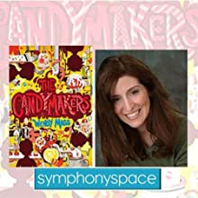 Thalia Kids' Book Club: Wendy Mass' 'The Candymakers'  by Wendy Mass Narrated by Rebecca Stead