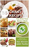 img - for 35 Great Recipes You Wish Your Mother Made book / textbook / text book