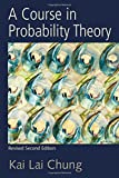 A Course in Probability Theory, Third Edition