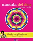 img - for Mandalas del alma / Mandalas of the soul (Spanish Edition) by Claudio Maria Dominguez (2011-01-30) book / textbook / text book