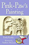 Squeak Street: Pink-Paw's Painting (Squeak Street Stories) (190511754X) by Emily Rodda