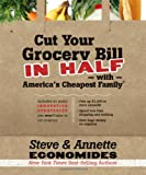 Cut Your Grocery Bill in Half with America's Cheapest Family