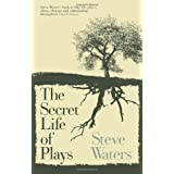 Secret Life of Plays. Theby Steve Waters
