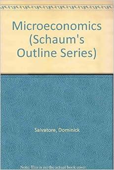 Microeconomics (Schaum's Outline Series): 9780070544956 ...