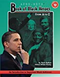 img - for Book of Black Heroes from A to Z: An Introduction to Important Black Achievers for Young Readers book / textbook / text book
