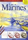echange, troc Editions ESI - Les Marines : Gouache, pastels secs, acryliques, encre...