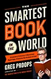 img - for The Smartest Book in the World: A Lexicon of Literacy, A Rancorous Reportage, A Concise Curriculum of Cool book / textbook / text book
