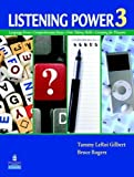 img - for Listening Power 3 1st edition by Gilbert, Tammy LeRoi, Rogers, Bruce (2011) Paperback book / textbook / text book