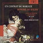 Un contrat de Mariage : enregistrement historique de 1954 | Honoré de Balzac