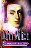 img - for John Milton (Beginner's Guides (Hodder & Stoughton)) book / textbook / text book