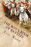 img - for The Boy's Book of Battles: Illustrated book / textbook / text book