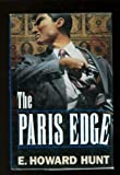 The Paris Edge (0312131380) by Hunt, E. Howard