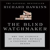 The Blind Watchmaker: Why the Evidence of Evolution Reveals a Universe Without Design | [Richard Dawkins]
