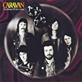 Show of Our Lives by Caravan (2000-04-10)