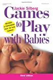 Games to Play with Babies - 3rd Edition