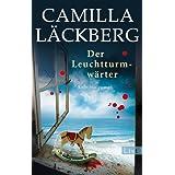 """Der Leuchtturmw�rter: Kriminalroman (Ein Falck-Hedstr�m-Krimi, Band 7)von """"Camilla L�ckberg"""""""