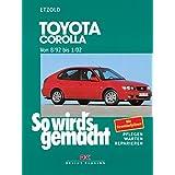 """Toyota Corolla 8/92 bis 1/02: So wird's gemacht - Band 122von """"R�diger Etzold"""""""