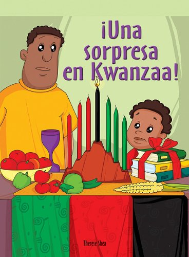 Una sorpresa en Kwanzaa!/ The Kwanzaa Surprise (Spanish Edition)