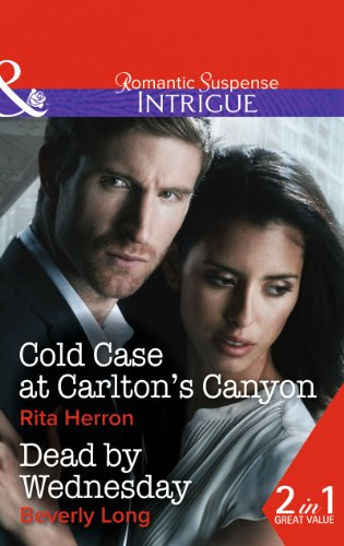 Cold Case At Carlton's Canyon: Cold Case at Carlton's Canyon / Dead by Wednesday