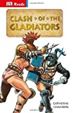 Catherine Chambers Clash of the Gladiators (Reissues Education 2014)