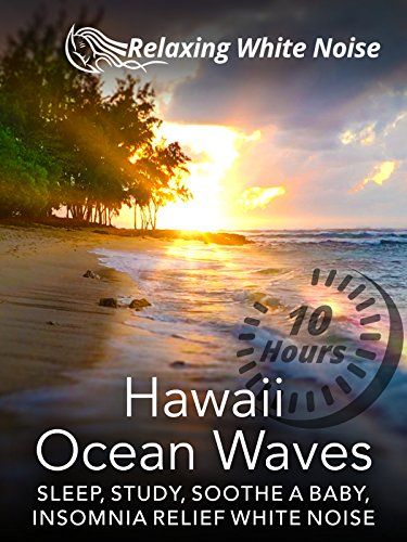 Hawaii Ocean Waves 10 Hours