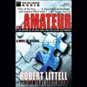 The Amateur: A Novel of Revenge | [Robert Littell]