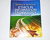 img - for Ethics in Information Technology 3rd Edition by Reynolds, George [Paperback] book / textbook / text book
