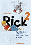 Rick (Bd.2) – Acht Pfeifen an Bord und kein Land in Sicht TOP KAUF