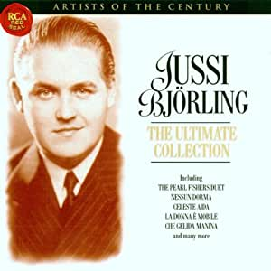 Artists of the Century - Jussi Björling - The Ultimate Collection