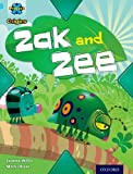 Jeanne Willis Project X Origins: Light Blue Book Band, Oxford Level 4: Bugs: Zak and Zee