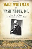 Walt Whitman in Washington, D C