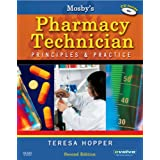 Mosby's Pharmacy Technician: Principles and Practice, 2e ~ Teresa Hopper BS  CPhT