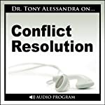 Conflict Resolution | Tony Alessandra