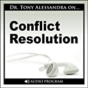 Conflict Resolution | [Tony Alessandra]