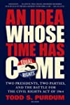 An Idea Whose Time Has Come: Two Pres...