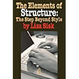 The Elements of Structure: The Step Beyond Style ~ Liza Sisk