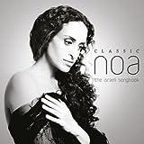 Classic Noa - The Israeli Songbook