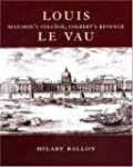 Louis Le Vau: Mazarin's College, Colb...