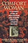 Comfort Woman: A Filipina's Story of...