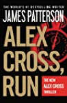 Alex Cross, Run: Alex Cross Series, B...