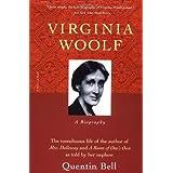Virginia Woolf: A Biography ~ Quentin Bell