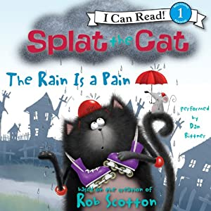 Splat the Cat: The Rain Is a Pain | [Rob Scotton]