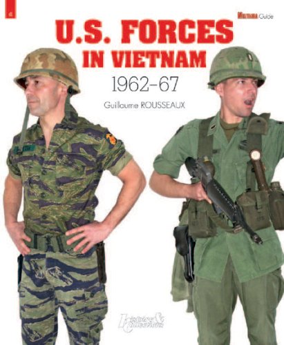 U.S. Forces in Vietnam: 1962-1967 (Militaria Guides)