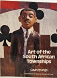 Art of The South African Township (0847809730) by Rizzoli