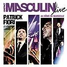 L'instinct Masculin Live Au D�me De Marseille